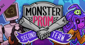 Monster Prom Second Term